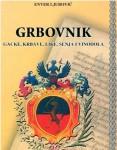 Enver Ljubović: Grbovnik Gacke, Krbave, Like, Senja i Vinodola, Senjsko književno ognjište i vlastita naklada, 2007.