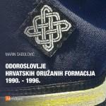 Marin Sabolović »Odoroslovlje hrvatskih oružanih formacija 1990. - 1996.«, Meridijani, Zagreb, 2015.