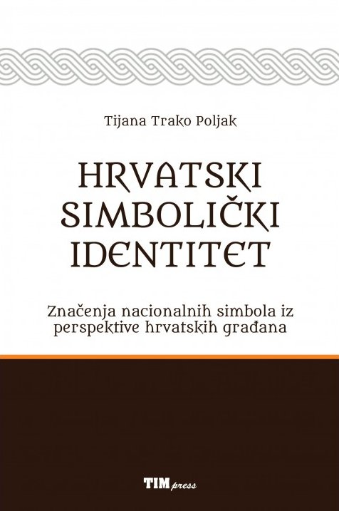 Trako Poljak: Hrvatski simbolički identitet, TIM press, Zagreb, 2016.
