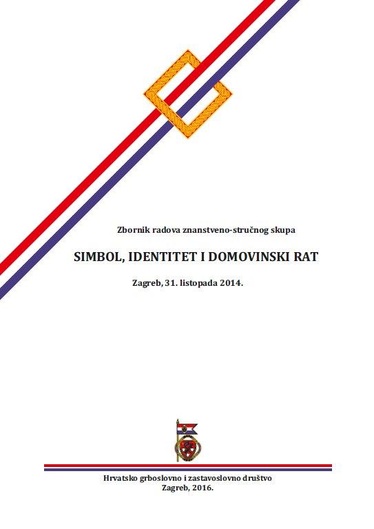 """Zbornik """"Simbol, identitet i Domovinski rat"""", 2014., HGZD, Zagreb, 2016."""