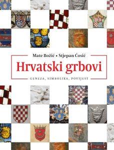 Mate Božić i Stjepan Ćosić: »Hrvatski grbovi - geneza, simbolika, povijest«