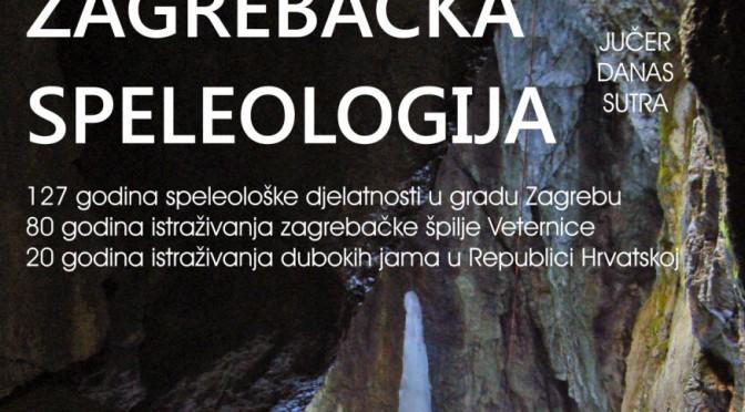 """Izložba """"Zagrebačka speleologija – jučer, danas, sutra"""""""