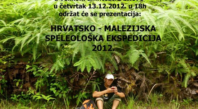Prezentacija o Hrvatsko – Malezijskoj ekspediciji 2012. na Šumarskom fakultetu
