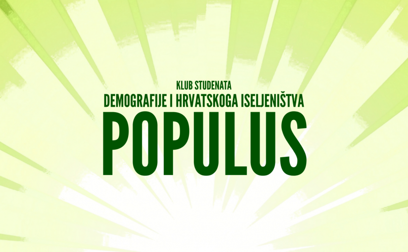 """Klub studenata demografije i hrvatskoga iseljeništva """"Populus"""""""